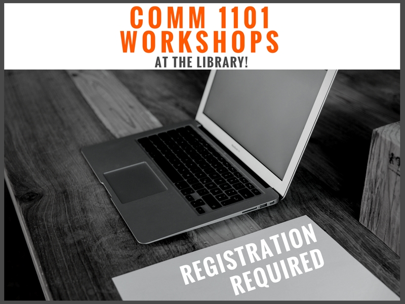 COMM 1101 Workshops at the Library