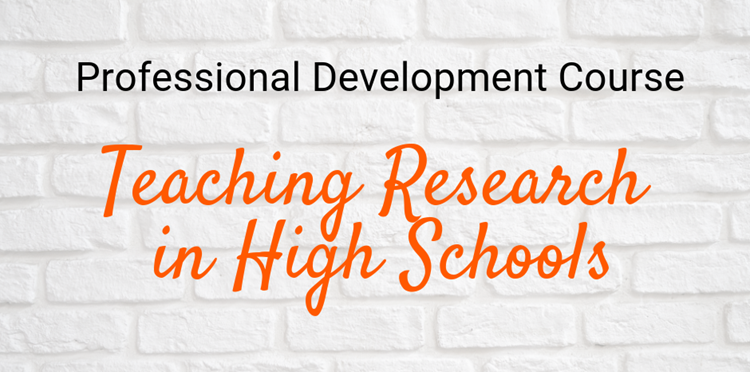 Professional Development Course: Teaching research in high schools