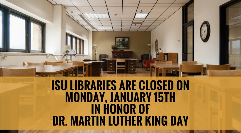 Library is closed this Monday in observance of Dr. Martin Luther King Day
