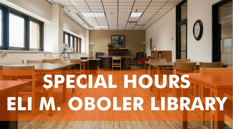 Special hours at Eli M. Oboler Library