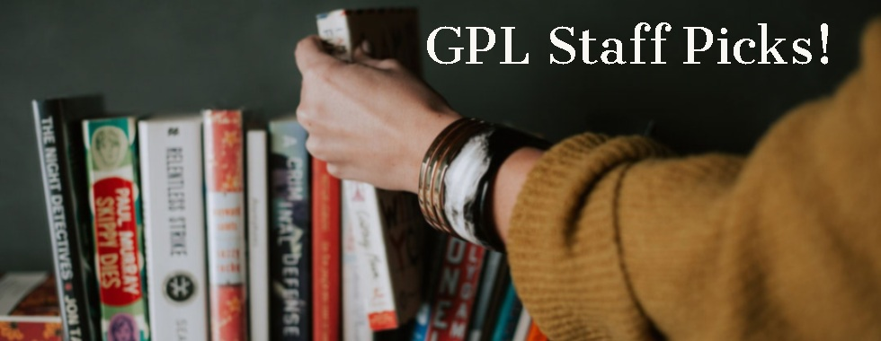 GPL Staff Picks