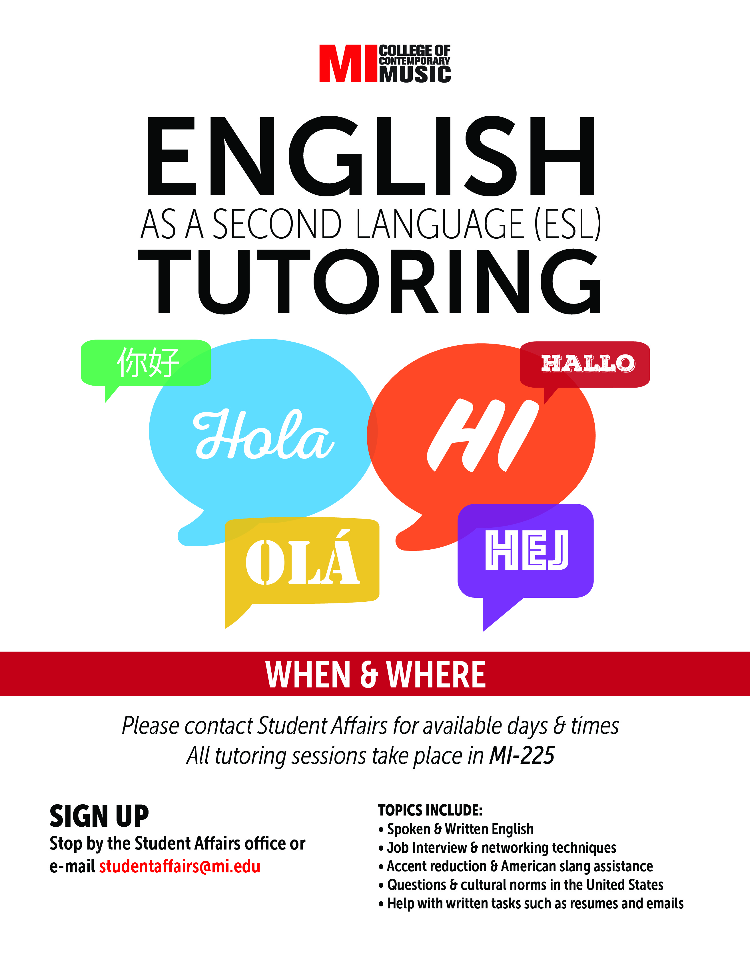 ENGLISH AS A SECOND LANGUAGE (ESL) TUTORING TUESDAY, JULY 25, 11PM – THURSDAY, SEPTEMBER 21, 2017, 12AM