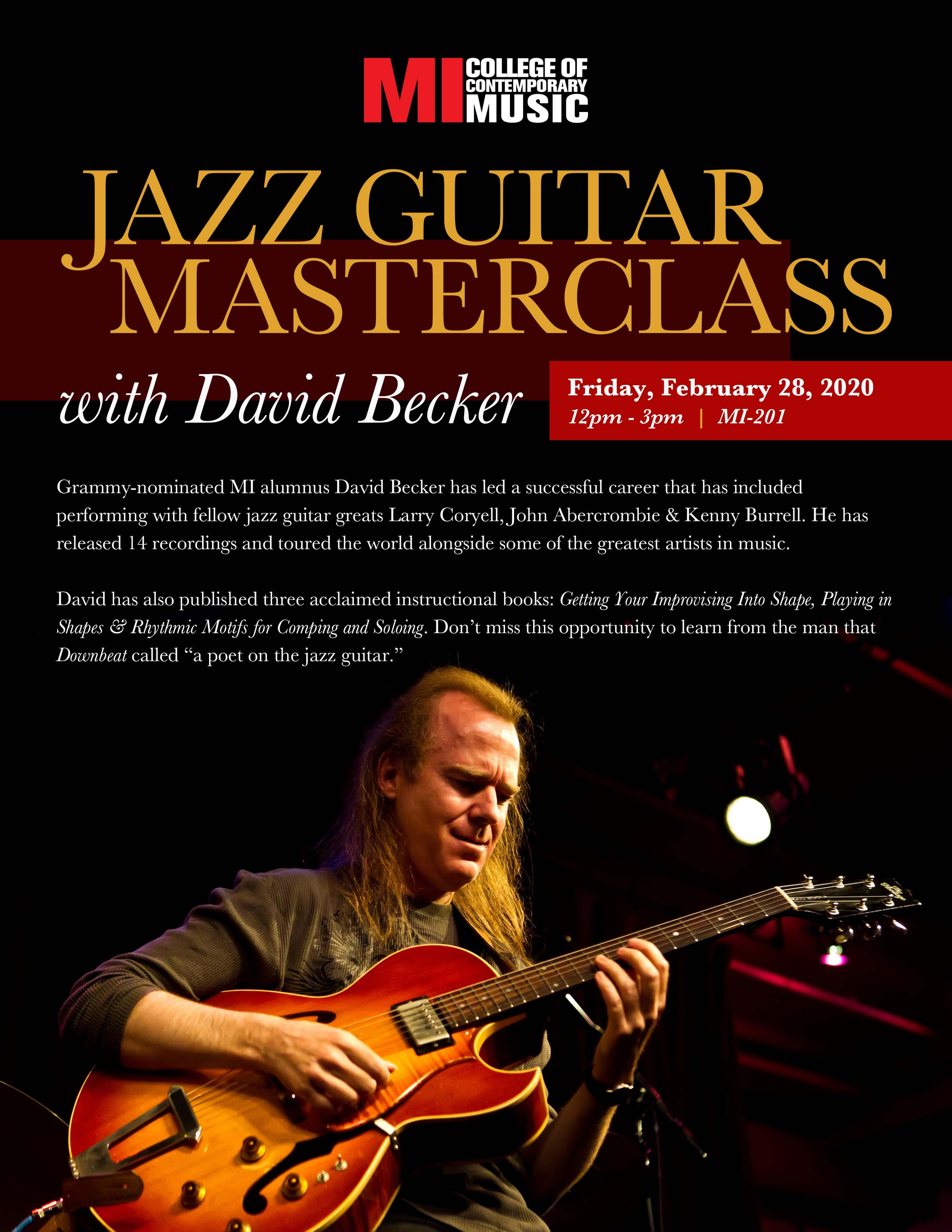 Jazz Guitar Masterclass with David BeckerFRIDAY, FEBRUARY 28, 2020, 12 – 3PM
