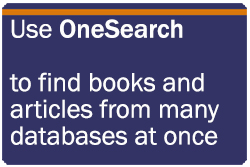Use OneSearch to find books and articles from many databases at once