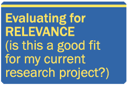 Evaluating for relevance (is this a good fit for my research project?)