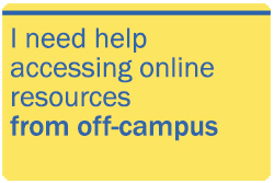 I need help accessing online resources from off-campus