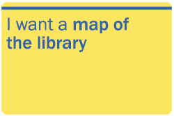 I want a map of the library