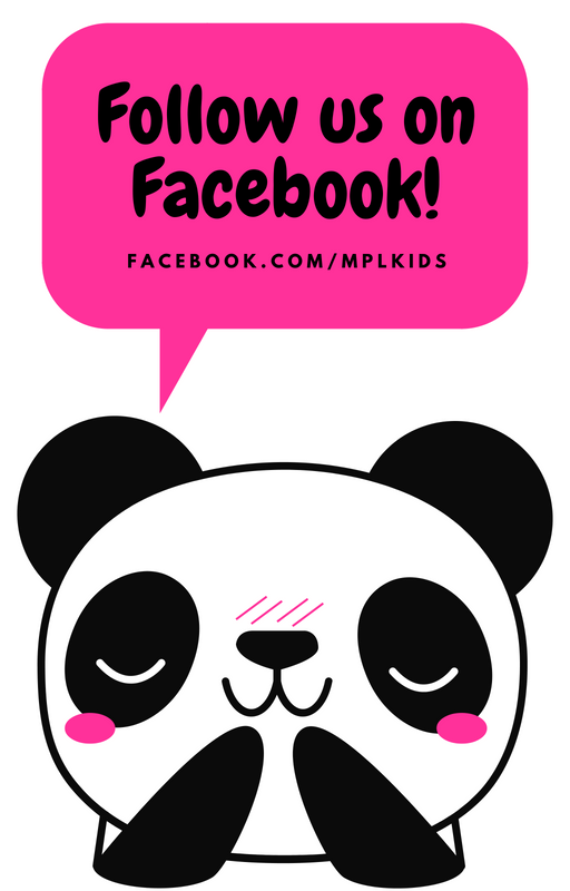 Follow us on Facebook @MPLKids
