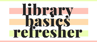 Library basics refresher tutorial