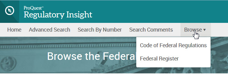 the Browse option allows users to choose to browse either the Federal Register or the Code of Federal Regulations.