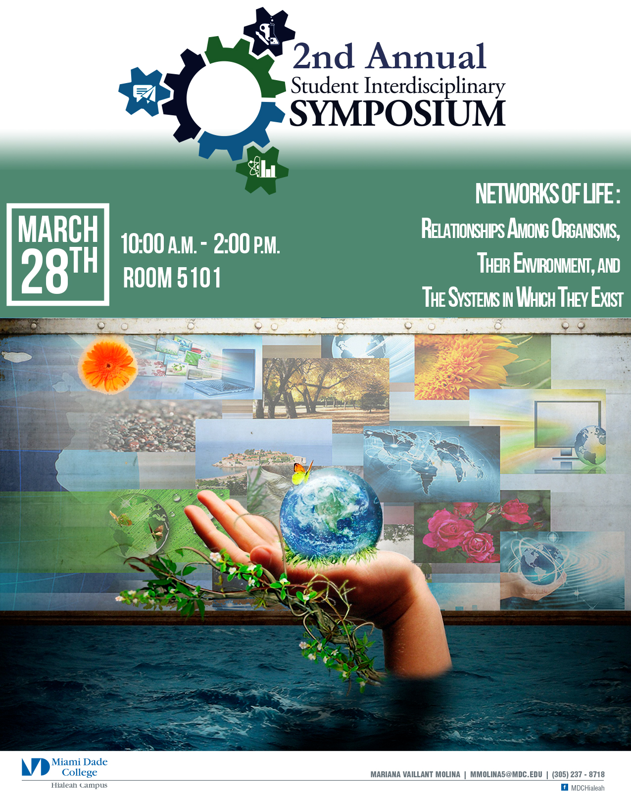 2nd Annual Student Interdisciplinary Symposium - March 28, 2018, 10:00 - 2:00 pm, room 5101