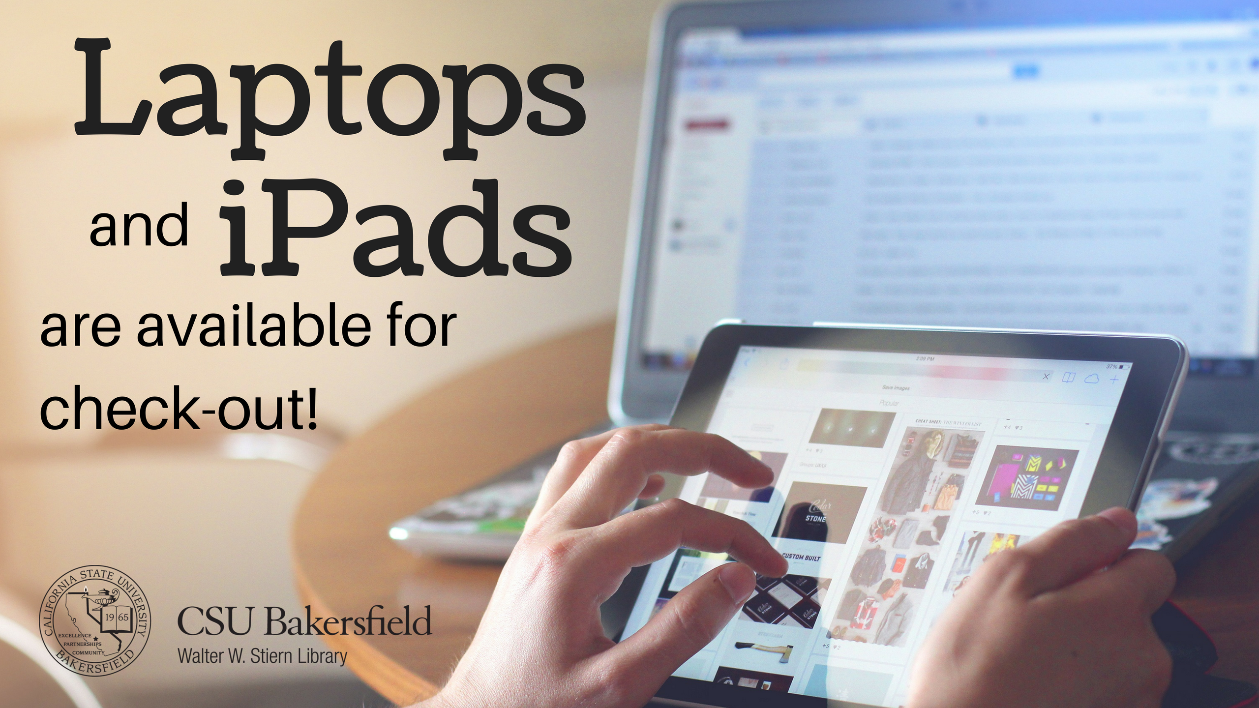 laptops and ipads available for check out