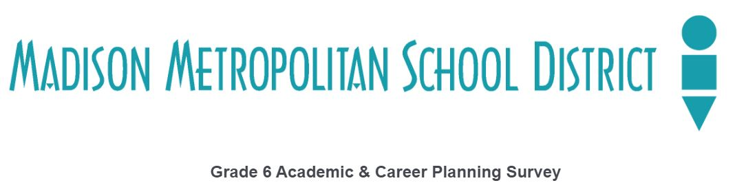 Grade 6 Academic and Career Planning Survey