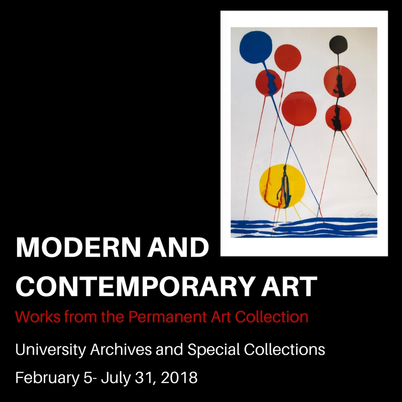 Modern and Contemporary Art: Exhibit February 5-July 31, 2018