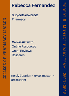 Subjects covered: Pharmacy; Can assist with: Online Resources Grant Reviews Research