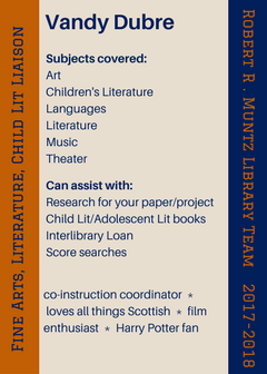 Subjects covered: Art Children's Literature Languages Literature Music Theater; Can assist with: Research for your paper/project Child Lit/Adolescent Lit books Interlibrary Loan Score searches