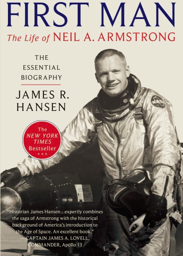 First man : the life of Neil A. Armstrong by James R. Hansen