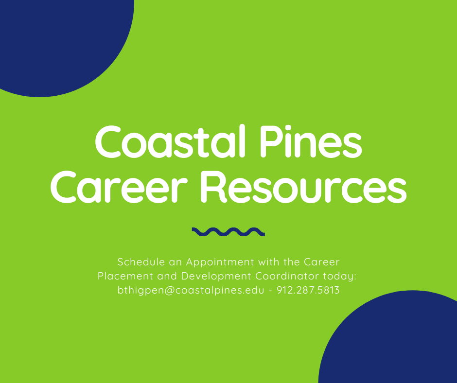 Career Placement and Development Coordinator poster with contact information for Buck Thigpen. 912-287-5813 bthigpen@coastalpines.edu
