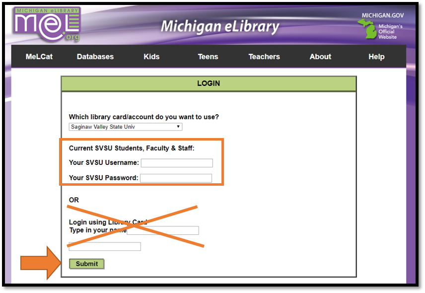 MelCat - Enter SVSU Username and Password, Ignore Bottom Two Boxes