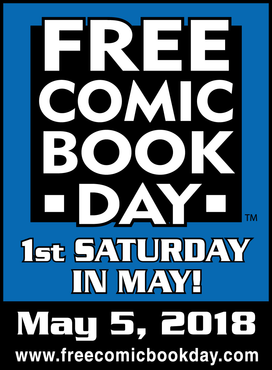 Free Comic Book Day, 1st Saturaday in May, May 5, 2018, image links to free comic book day dot com