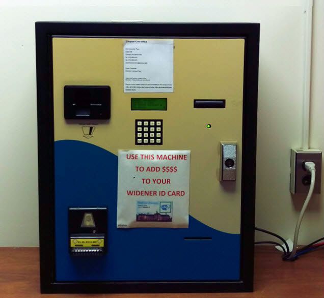cash only vending machine used to add money to your widener id card.