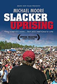 Slacker Uprising (DVD by Michael Moore)