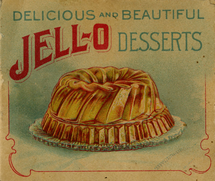 Early 20th century Jell-O advertisement