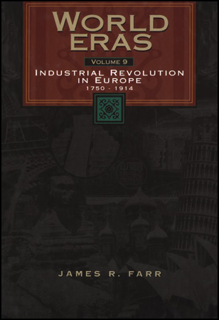 World Eras: Industrial Revolution in Europe, 1750-1914 book cover image