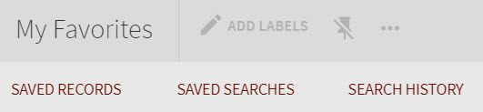 My Favorites: Saved records, saved searches, search history
