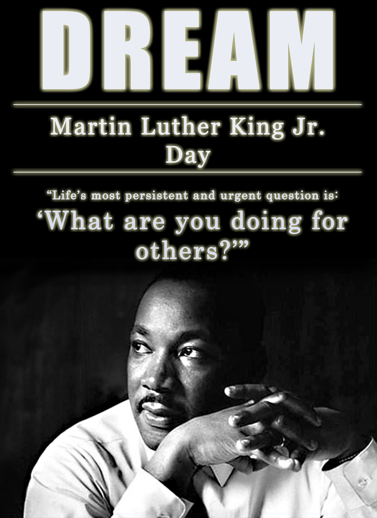 DREAM - Martin Luther King Jr. Day