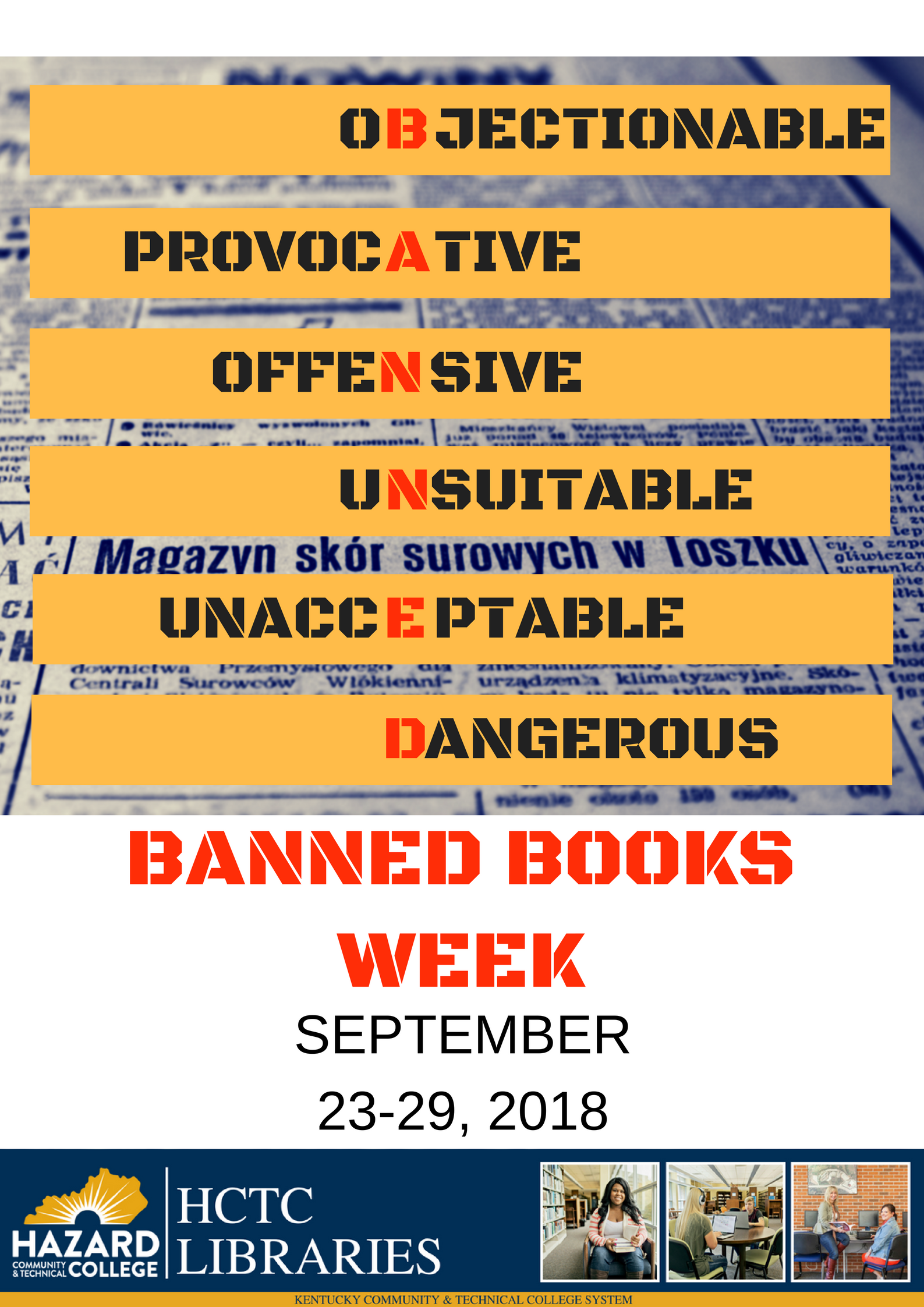 Banned Books Week is September 23rd through the 29th of 2018. Check out library displays promoting books that are frequently challenged or banned due to perceived controversial content.