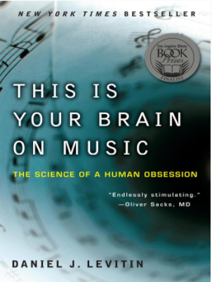 This Is Your Brain on Music The Science of a Human Obsession by Daniel J. Levitin  Edward Herrmann