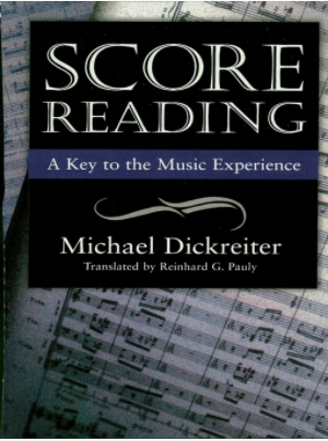 Score Reading A Key to the Music Experience by Michael Dickreiter