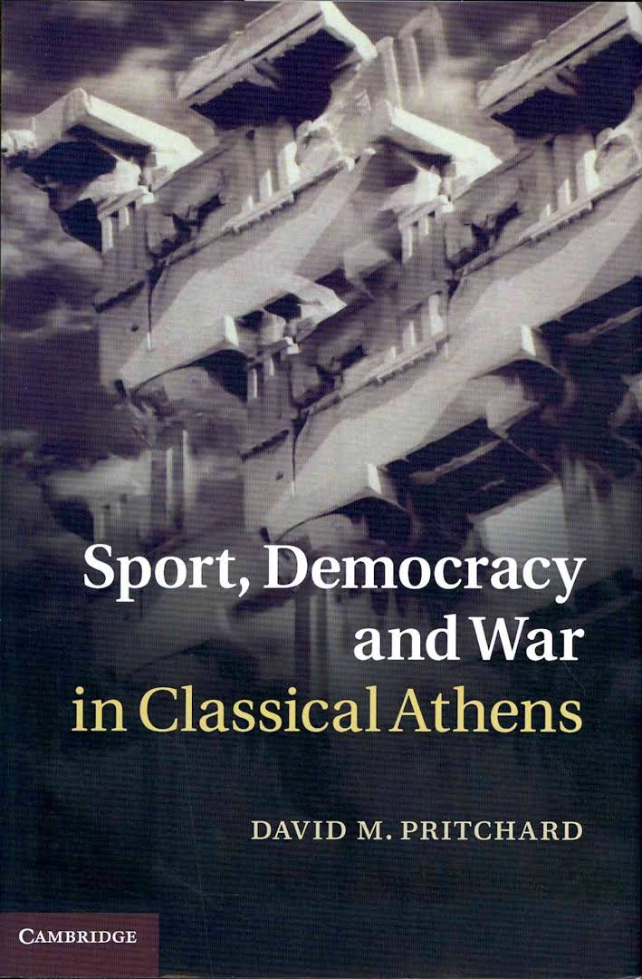 Sport, Democracy, and War in Classical Athens