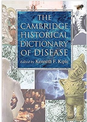 Cambridge Historical Dictionary of Disease