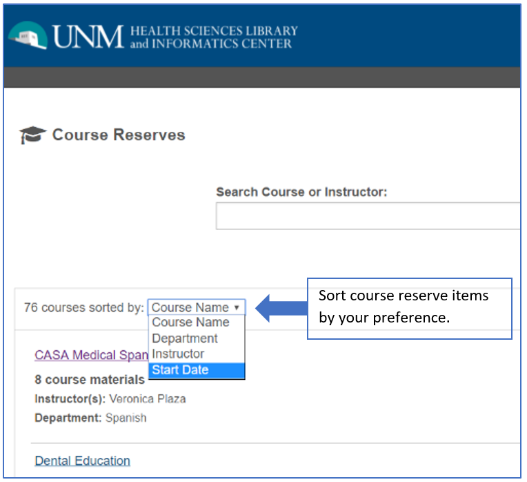 Drop down menu above course reserve list. Menu includes filters for course name, department, instructor, or start date.