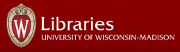 Libraries: University of Wisconsin-Madison