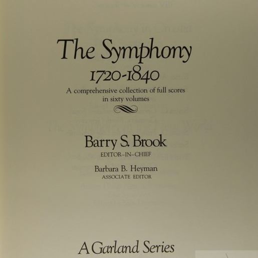 The Symphony, 1720-1840, Reference Volume: Contents of the Set and Collected Thematic Indexes