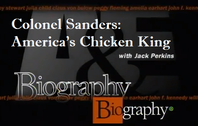Colonel Sanders: America's Chicken King