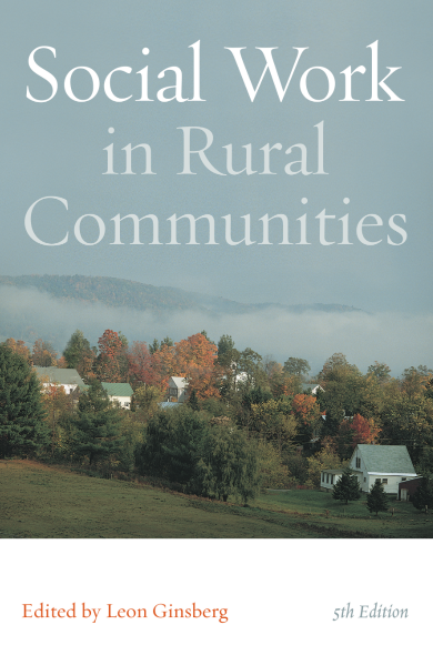 Social work in Rural Communities, Fifth Edition