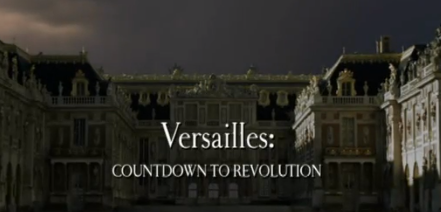 Versailles: Countdown to Revolution
