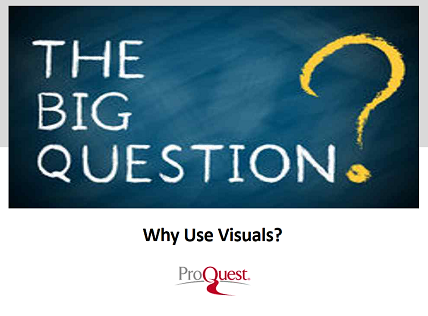 Why use visuals