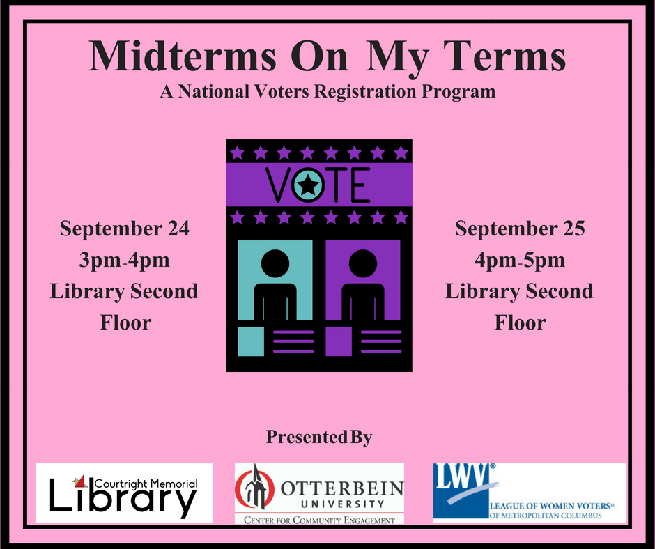 "Pink background with black lines on edges; text says ""Midterms on My Terms: A National Voters Registration Program"" and includes logos from CCE, CML, and the League of Women Voters"