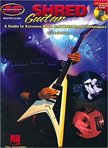 Shred Guitar: A Guide to Extreme Rock and Metal Lead Techniques