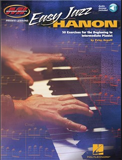 Easy Jazz Hanon: 50 Exercises for the Beginning to Intermediate Pianist