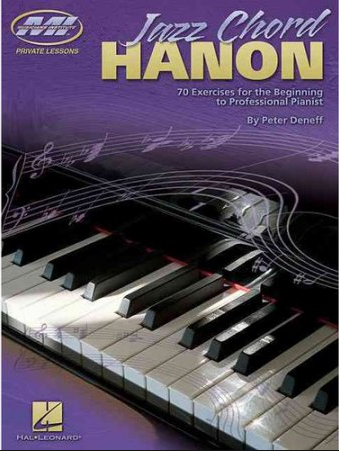 Jazz Chord Hanon: 70 Exercises for the Beginning to Professional Pianist