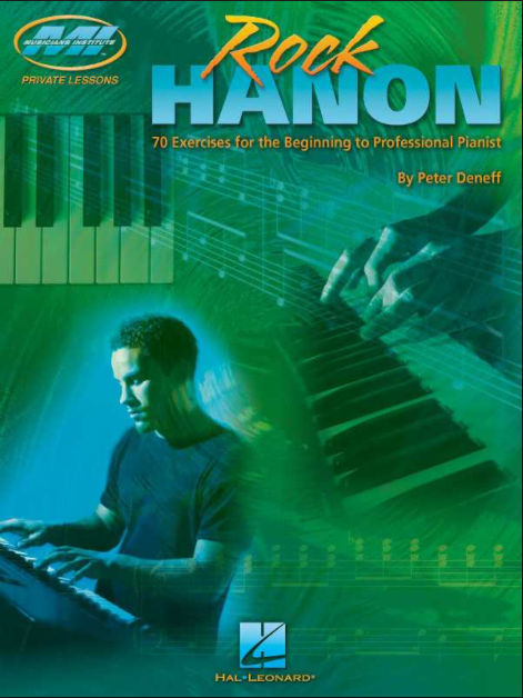 Rock Hanon: 70 Exercises for the Beginning to Professional Pianist