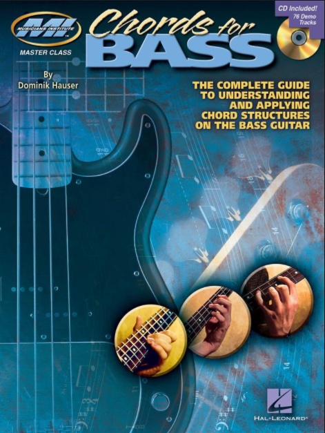 Chords for Bass: The Complete Guide to Understanding and Applying Chord Structures on the Bass Guitar