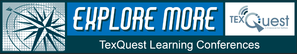 Explore More TexQuest Learning Conference with compass and TexQuest logo