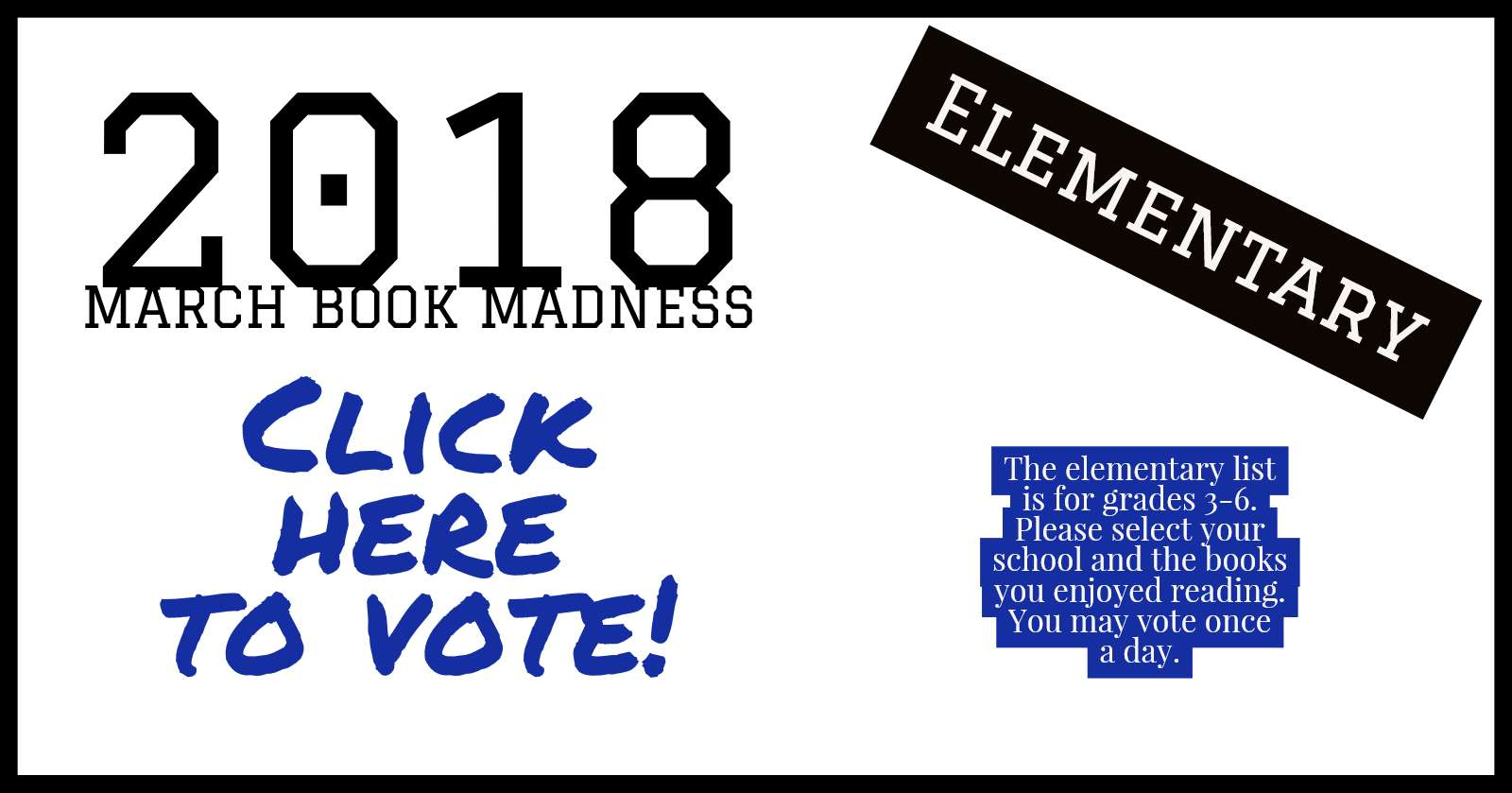 Click Here to Vote, Elementary